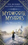Mydworth Mysteries - The Wrong Man (A Cosy Historical Mystery Series Book 7)
