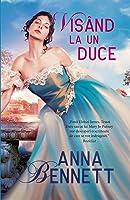 Visând la un duce (Jurnalul debutantei, #2)