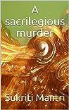 A sacrilegious murder