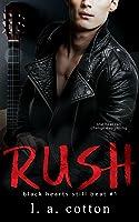 Rush: The Beginning (Black Hearts Still Beat, #1)