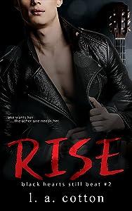 Rise: The Interlude (Black Hearts Still Beat, #2)