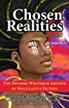 Chosen Realities: Summer 2020
