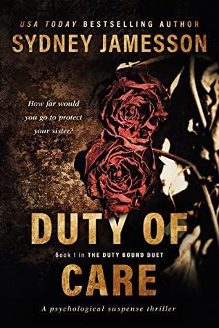 DUTY OF CARE (The Duty Bound Duet #1)
