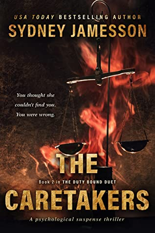 THE CARETAKERS (The Duty Bound Duet #2)
