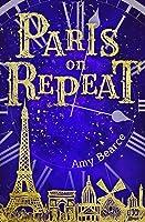Paris on Repeat (Wish & Wander Book 1)