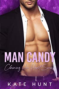 Man Candy (Claiming Her Heart #3)