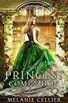 Book cover for The Princess Companion: A Retelling of The Princess and the Pea (The Four Kingdoms, #1)