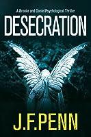 Desecration (A Brooke and Daniel Psychological Thriller, #1)