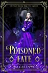 Poisoned Fate (Untold Tales, #3)