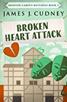Broken Heart Attack (Braxton Campus Mysteries #2)