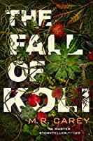 The Fall of Koli (The Rampart Trilogy)