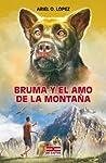 Bruma y el amo de la montaña