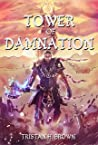The First Tower (Tower of Damnation #1)