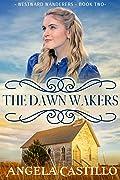The Dawn Wakers (Westward Wanderers, #2)