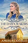 The Dawn Wakers (Westward Wanderers, #2)