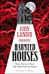 Haunted Houses: Classic Tales of Doors That Should Never Be Opened