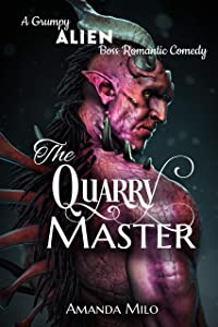 The Quarry Master (Stolen by an Alien, #7)
