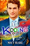 All Kidding Aside (Magical Mates #1)