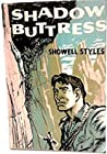 Shadow Buttress by Showell Styles