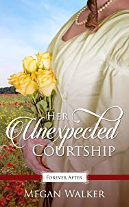Her Unexpected Courtship (Promise of Forever After #3)
