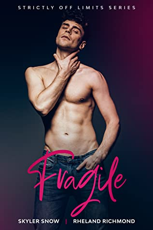 Fragile (Strictly Off Limits #2)