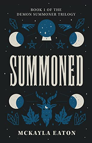 Summoned (Demon Summoner Trilogy, #1)
