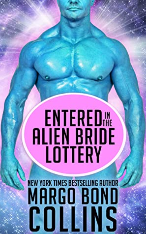 Entered in the Alien Bride Lottery (Khanavai Warrior Bride Games, #1)