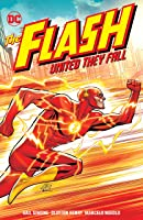 The Flash: United They Fall (Flash: Fastest Man Alive)