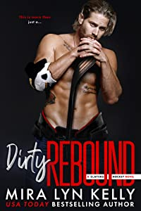 Dirty Rebound (Slayers Hockey, #3)