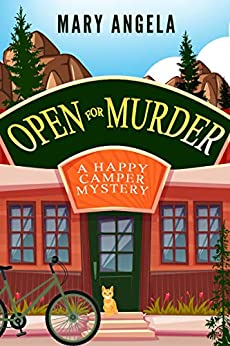 Open for Murder (A Happy Camper Mystery, #1)