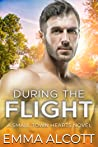 During the Flight (Small Town Hearts #3)