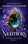 Nightborn: Totally addictive fantasy fiction (The Hollow King)