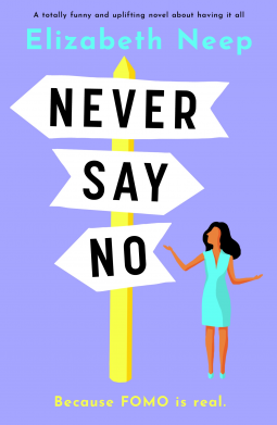 Never Say No by Elizabeth Neep