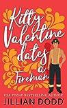 Kitty Valentine Dates a Fireman (Kitty Valentine, #4)