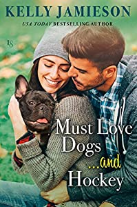 Must Love Dogs...and Hockey (Bears Hockey #1)