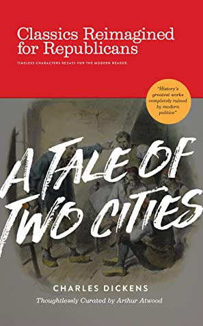 A Tale of Two Cities: Classics Reimagined for Republicans