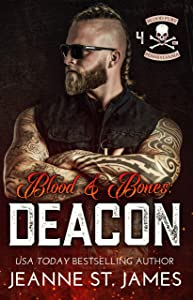 Blood & Bones: Deacon (Blood Fury MC, #4)