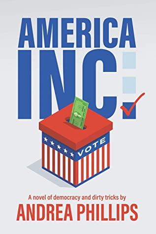 America Inc. by Andrea Phillips