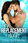 The Replacement War  (My Favorite Band #6)