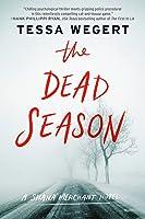 The Dead Season (Shana Merchant, #2)