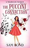 The Puccini Connection: An English Cozy Murder Mystery Novel