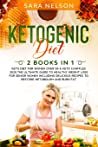 KETOGENIC DIET: 2 Books in 1: Keto Diet for Women over 50 & Keto Chaffles 2020.The Ultimate Guide to Healthy Weight Loss for Senior Women Including Delicious Recipes to Restore Metabolism and Burn Fat