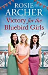 Victory for the Bluebird Girls (Bluebird Girls #4)