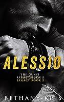 Alessio (The Guzzi Legacy, #2)
