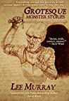 Grotesque Monster Stories