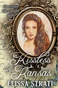 Kissless in Kansas (Yours Truly: The Lovelorn #13)