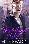 The Heart Heist by Elle Keaton