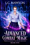 Advanced Combat Magic (Ember Academy for Young Witches Book 5)