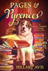 Pages and Pyrenees (A Magic Library Mystery Book 2)