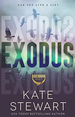 Exodus (The Ravenhood Duet, #2)